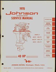 1970 Johnson Outboard Motor 40 Hp Service Manual    Jm