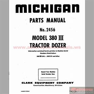 Michigan Wheel Dozers 380iii  2456 27 Parts Book
