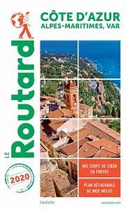Guide Du Routard C U00f4te D U0026 39 Azur 2020