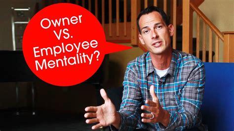 Owner VS. Employee Mentality - #GoodToGreat Leadership ...