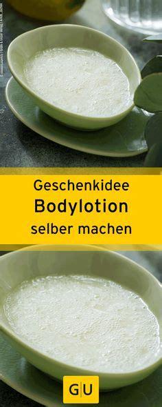 bodylotion selber machen bodylotion selber machen 12 rezepte f 252 r effektive