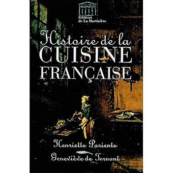 Histoire De La Cuisine Française  Relié Henriette