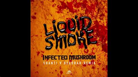 Liquid Smoke [ Shanti V Deedrah Remix