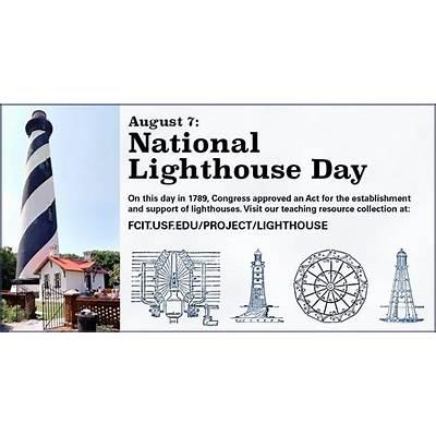 August 7: National Lighthouse DayFCIT