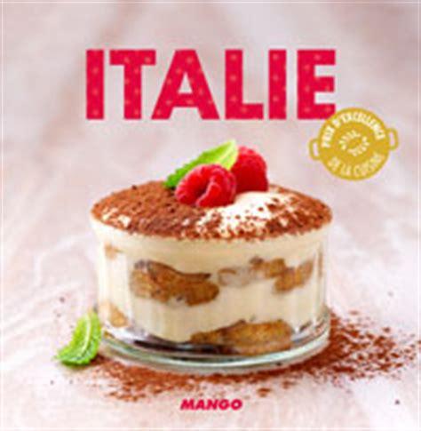 cuisine tv recettes italiennes italie la cuisine italienne 90 recettes écrites par laure tombini ôdélices