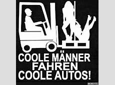 Coole Männer fahren coole Autos! Lustige Bilder, Sprüche