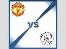 Manchester United vs Ajax Amsterdam Live Stream Highlight
