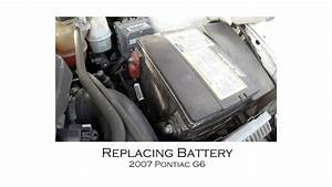 Pontiac G6 2007 Battery Replacement And Resetting Power