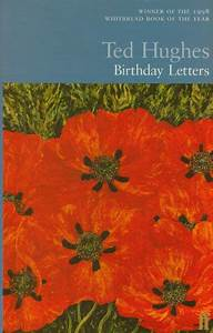 birthday letters by ted hughes With birthday letters book
