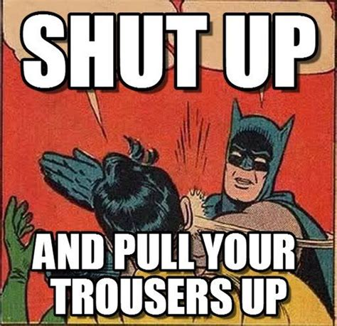 Batman Robin Meme - best 25 batman robin meme ideas on pinterest iron batman dc vs marvel characters and is