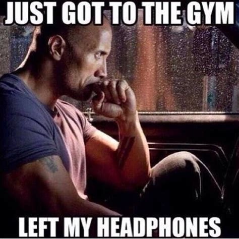 Gym Life Meme - just got to the gym left my headphones pictures photos and images for facebook tumblr