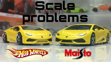 hot wheels  maisto scale problems youtube