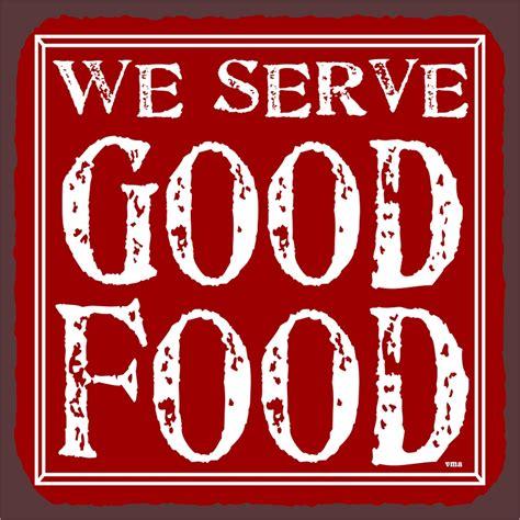 cuisine plaque we serve food vintage metal restaurant tin