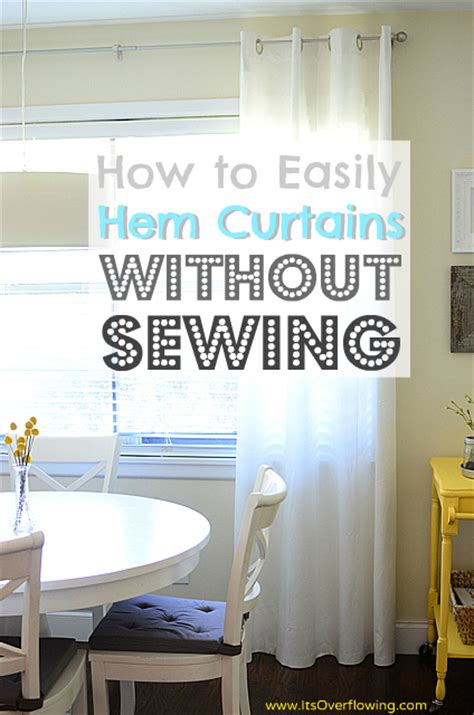 how to easily hem curtains without sewing