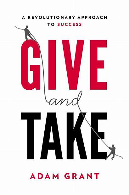 Give Take Giving Grant Adam Success Introduction