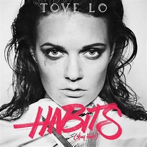 Tove Lo – Habits (Stay High) Lyrics | Genius Lyrics