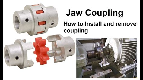 jaw coupling   install  remove coupling youtube