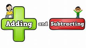 Adding and Subtracting (song for kids about addition ...