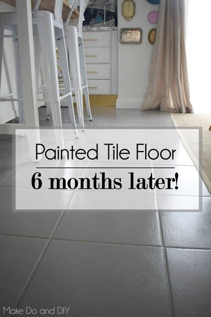 Painting Tile Floors In Bathroom by Painted Tile Floor Update Six Months Later Diy In 2019