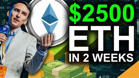 $2500 Ethereum in 2 Weeks (Top Expert Prediction) – Mint ...