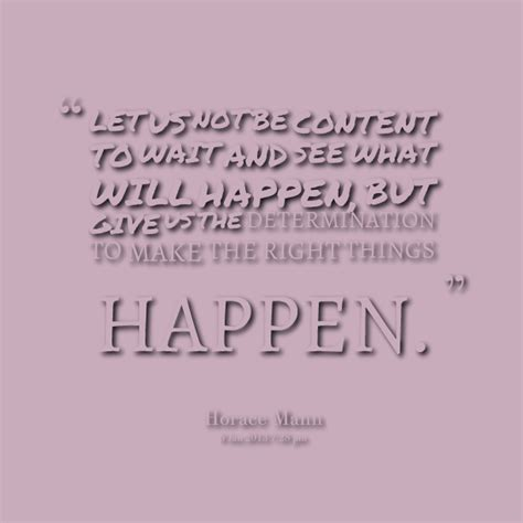 Quotes On Letting Things Happen Quotesgram