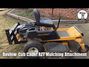 Review  Cub Cadet Rzt 50 Mulching Attachment Install