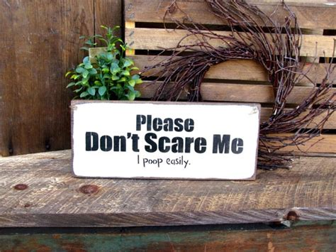 items similar  funny wooden sign  dont scare