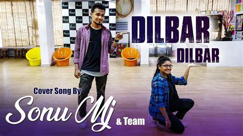 Dilbar || Cover Dance By Sonu Mj || Neha Kakkar, Dhvani