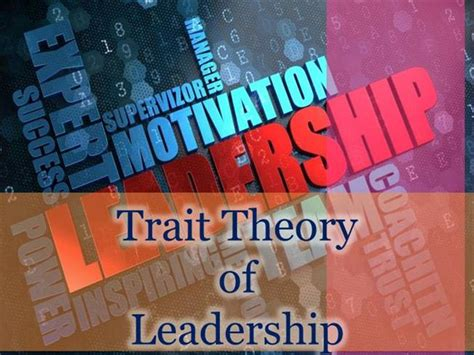 trait theory  leadership demo authorstream