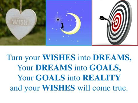 how do you make your wishes come true
