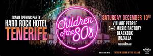 Grand Opening Party - Children of the 80s | My Guide Tenerife