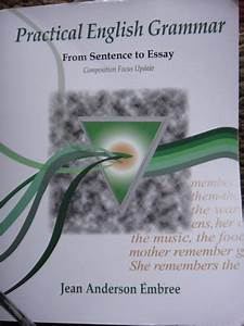 Practical English Grammar  From Sentence To Essay  2nd