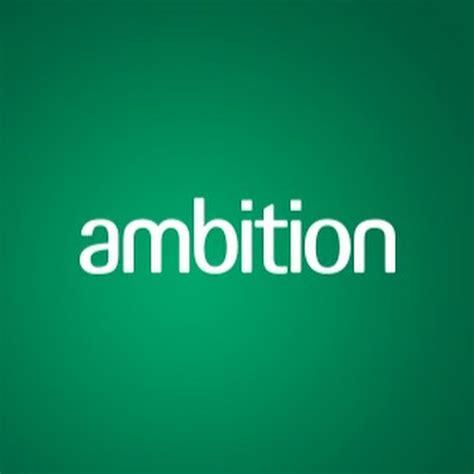 Ambition - YouTube