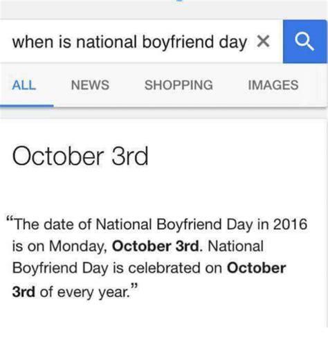 memes  national boyfriend day national