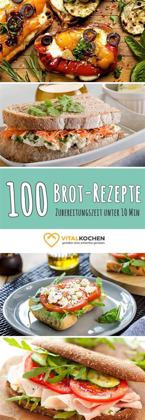 100 Brot & Sandwich Rezepte für einen abwechslungsreichen