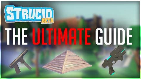 strucid  ultimate tutorial strucid tips tricks