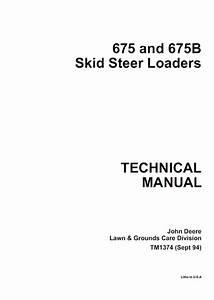John Deere 675  675b Skid Steer Loaders Technical Manual
