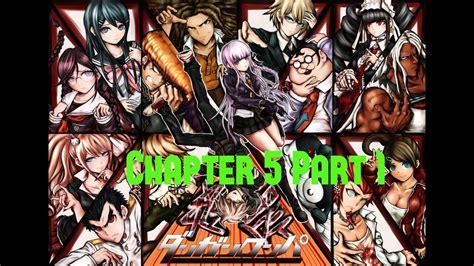 Dangan Ronpa Gameplay Walkthrough Chapter 5 Part 1 Youtube