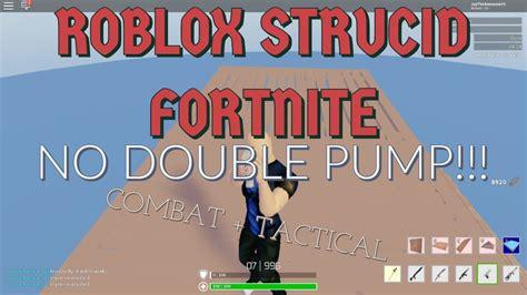 double pump ii roblox strucid fortnite youtube