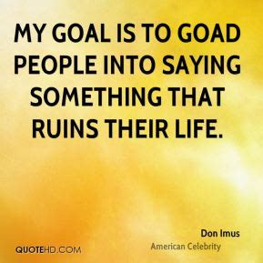 Image result for don imus quotes