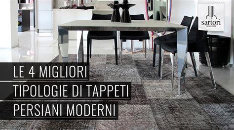 Tappeti Persiani Tipologie le 4 migliori tipologie di tappeti persiani moderni