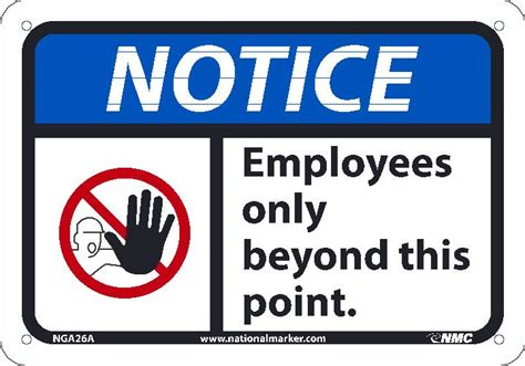Notice Employees Only Beyond This Point Sign, 7x10, .040