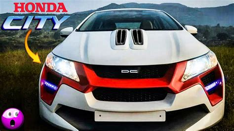 5 Latest Modifications By Dc !! Must Watch Honda City