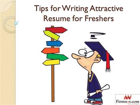 tips for writing attractive resume for freshers authorstream