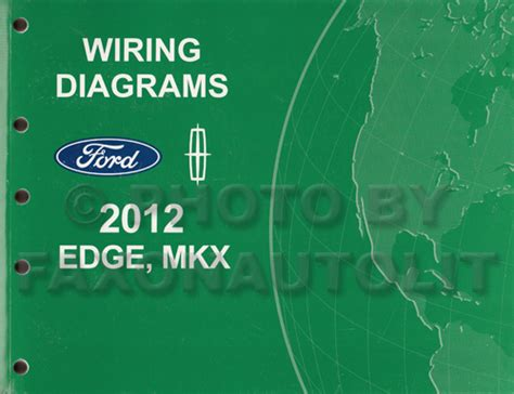 2012 Ford Edge Wiring Diagram 2012 ford edge lincoln mkx wiring diagram manual original