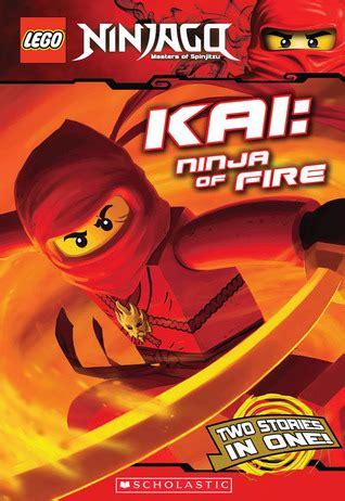 kai ninja  fire ninjago chapter books   greg