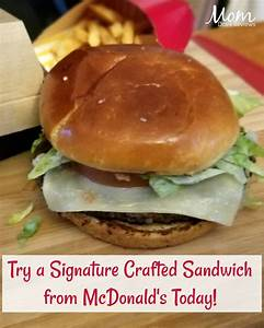 Try a New Signature Crafted Recipe Sandwich From McDonald ...