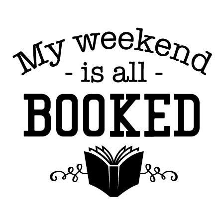 weekend  booked wall quotes decal wallquotescom