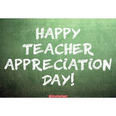 Teacher Appreciation Day - Official Blog for Utah Governor