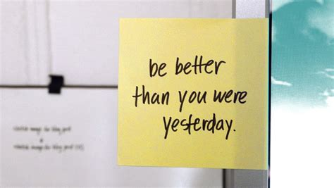 Are You Better Today Than Yesterday? 7 Ways To Always